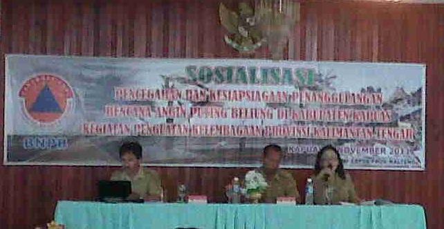 Sosialisasi Pencegahan dan Kesiapsiagaan Dalam Penanggulangan Bencana Angin Puting Beliung Kab. Kapuas 2011 (2/2)